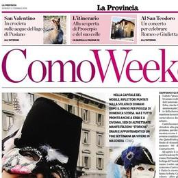 """Oggi su La Provincia """"Como Weekend"""" Otto pagine con tutti gli eventi del territorio"""