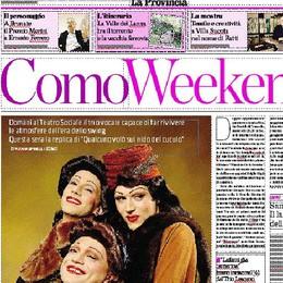 Venerdì con La Provincia l'inserto Weekend, 8 pagine di eventi