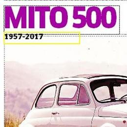 I 60 anni del mito 500  Inserto de La Provincia