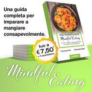 Alla scoperta della Mindful Eating
