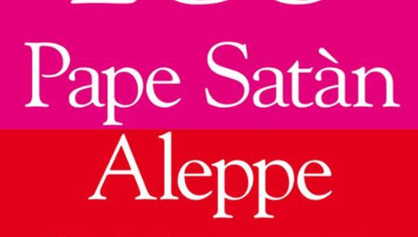 Eco, esce Pape Satan Aleppe