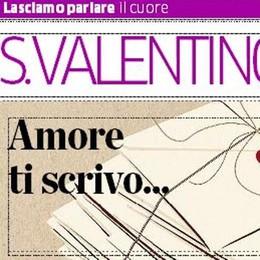 S.Valentino e l'amore raccontato  Quattro pagine speciali su La Provincia