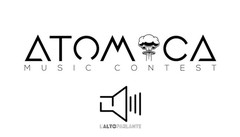 Atomica Music Contest.  Ora si entra nel vivo