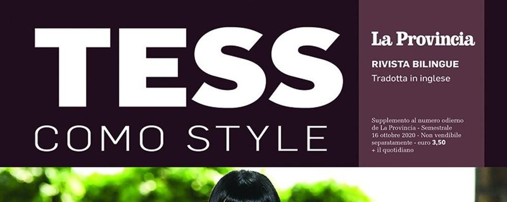 In edicola Tess  La rivista del Como Style. VIDEO