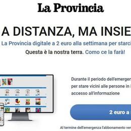 La Provincia digitale  a 2 euro a settimana