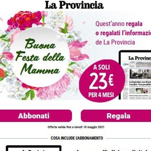 Festa della Mamma  Regala La Provincia digitale