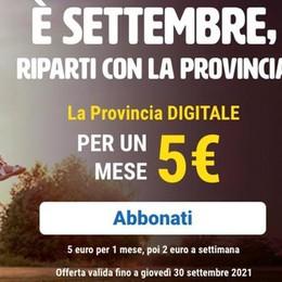 La Provincia digitale  Il primo mese a soli 5 euro
